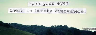 Open Your Eyes Quotes. QuotesGram via Relatably.com