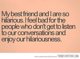 Best Friend Quotes Funny Tumblr - best friends having fun quotes ... via Relatably.com