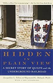Facts & Fabrications-Unraveling the History of Quilts & Slavery: 8 ... & Hidden in Plain View: A Secret Story of Quilts and the Underground Railroad Adamdwight.com