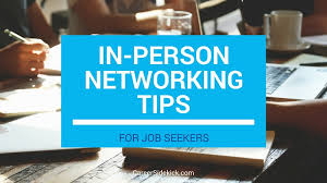 Tips For Job Seekers Face To Face Networking Tips For Job Seekers Career Sidekick
