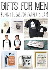 gifts for men funny ideas for father s day that dad will love