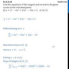 ex 6 3 14 find equations of tangent and normal to finding equation of