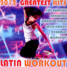 Latin Charts 2012 Latin Workout 2012 Greatest Hits Various