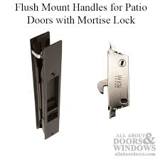 flush mount handles for sliding patio doors with mortise lock