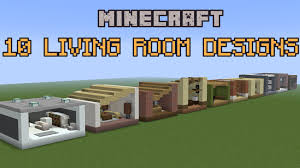 Minecraft Living Room Designs 10 Minecraft Living Room Designs Youtube