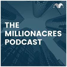 The Millionacres Podcast