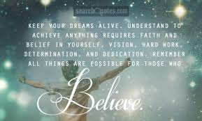 Keep Your Dreams Alive Quote Best of Keep Your Dreams Alive Understand To Achieve Anything Requires