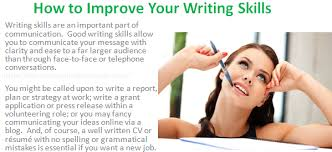 how to improve your writing skills in communication how to improve your writing skills
