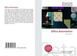 advantages of office automation. bookcover of office automation system in mis definition pdf advantages