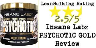 insane labz psychotic gold review expert pre workout ysis