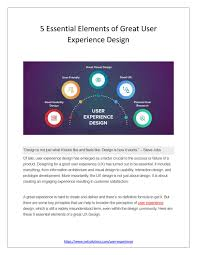 Usability Interaction Design 5 Essential Elements Of Great User Experience Design By