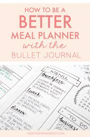 Weekly Meal Planning For One 7 Meal Plan Bullet Journal Layouts To Become A Better Meal