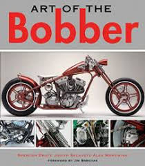 art of the bobber book features 49 builders at cyril huze post