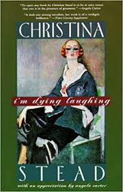 I'm Dying Laughing: Library Edition: Stead, Christina, Fields, Anna:  9780786111411: Amazon.com: Books