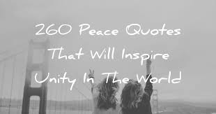 Unity Quotes Stunning 48 Peace Quotes That Will Inspire Unity In The World