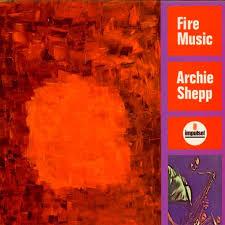 <b>Archie Shepp</b> - <b>Fire</b> Music - LP | JazzMessengers