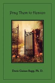 Pray Them to Heaven by Doris Gaines Rapp, Paperback, 9781736511008 ...
