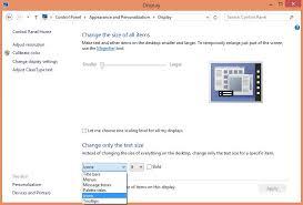 adjust size of image how to change windows 8 font size windows 8 toms hardware