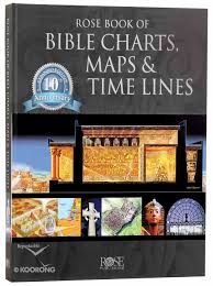 Rose Book Of Bible Charts Maps And Timelines Rose Book Of Bible Charts Maps And Time Lines 10th Anniversary Expanded Edition Volume 1 1 In Rose Book Of Bible Charts Series