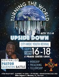 events praise center church of god in christpraise center church turning the world upside town city wide youth revival