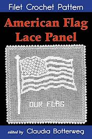 American Flag Lace Panel Filet Crochet Pattern Complete Instructions And Chart