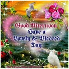 Beautiful Afternoon Quotes Best Of Have A Beautiful Afternoon God Bless You Afternoon Good Afternoon