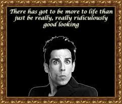 Zoolander Quotes Inspiration The 48 Best ZOOLANDER Images On Pinterest Film Quotes Zoolander