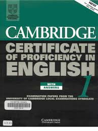Cambridge Cpe Certificate Of Proficiency In English 1 Further