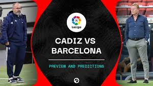 Cadiz vs Barcelona live stream, predictions & team news