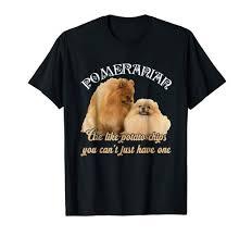Amazon Com Pomeranian Shirt Pomeranian Dog T Shirt Clothing