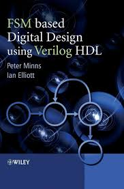 Digital Design Using Verilog Hdl Details About Fsm Based Digital Design Using Verilog Hdl With Cdrom By Peter Minns English