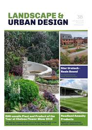 Perennial Pleasures Landscape Design Landscape Urban Design Issue 38 2019 By Mh Media Global