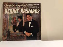 Bernie Richards And His Orchestra – Society Is My Beat (1959 ...