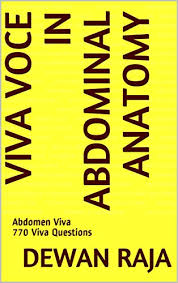 This quiz can help you. Amazon Com Viva Voce In Abdominal Anatomy Abdomen Viva 770 Viva Questions Ebook Raja Dewan Kindle Store