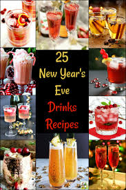 On the search for some New Year's Eve drink ideas? Here are 25 New Year's