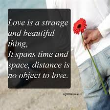 Love Is A Beautiful Thing Quotes Best Of Love Is A Strange And Beautiful Thing Zquotes