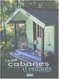 Les cabanes d\u0026#39;enfants - Manuela Oliveira-Nauts - Livres - manuela-oliveira-nauts-les-cabanes-d-enfants-o-2840384930-0