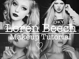 loren beech makeup tutorial 2016 okaystephany