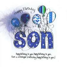 Happy Birthday Son Birthdays Happy Birthday Son Birthday Wishes