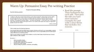 examples of persuasive writing essays essay tips write book report  warm up persuasive essay pre writing practice ppt video online rubric writingpra persuasive essay writing essay