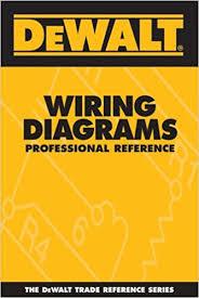 dewalt wiring diagrams professional reference (dewalt series electrical diagram for house at Professional Wiring Diagrams