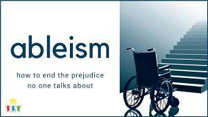 End Ableism, the Prejudice No One Talks About - ACT