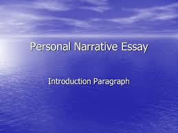 personal narrative essay ppt video online  personal narrative essay