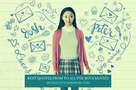 You'd rather make up a fantasy version of somebody in your head. Best Quotes From Netflix S To All The Boys I Ve Loved Before Movies Series
