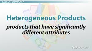 s oriented company definition examples video lesson heterogeneous products definition overview