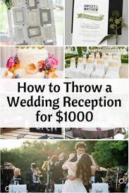how to throw a wedding reception for 1000 wedding foodcheep wedding ideasweddings