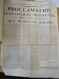 liberty or death proclamation by jean jacques dessalines upon  upon several victories and massacres of white colonists during the an revolution