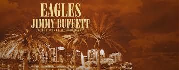 Eagles And Jimmy Buffett Camping World Stadium