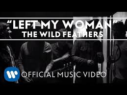 The <b>Wild Feathers</b> - Left My Woman [Official Music Video] - YouTube