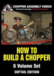 how to build a chopper instructional videos